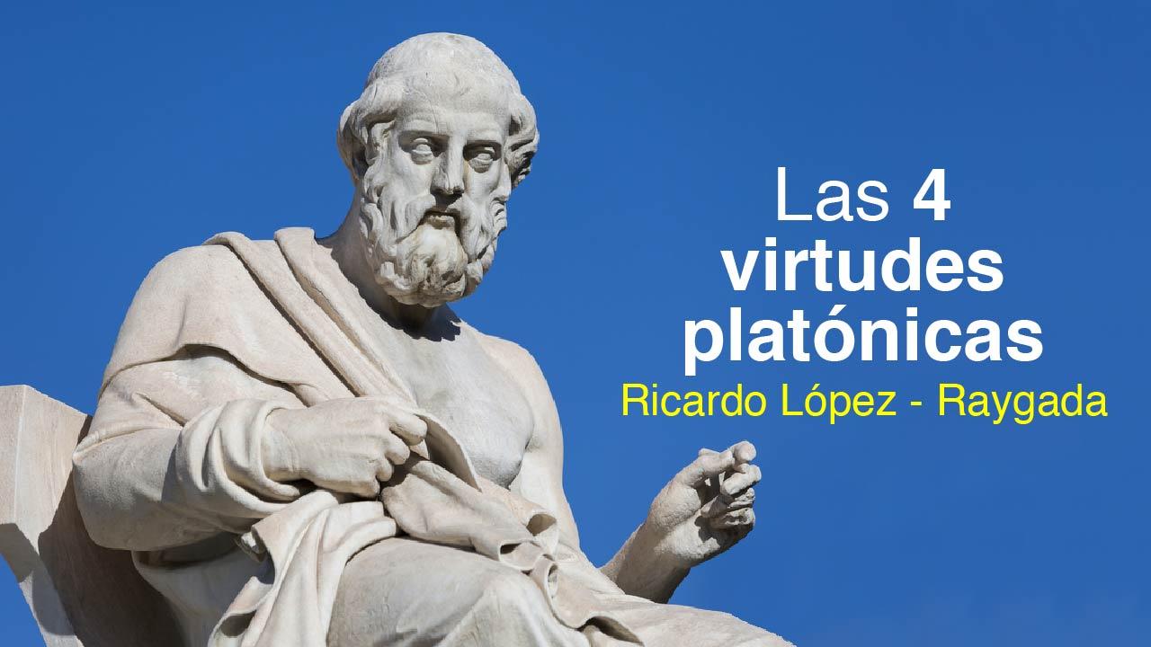 Las 4 virtudes de platónicas