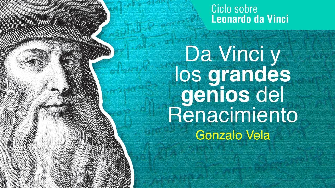 Da Vinci y los grandes genios del renacimiento