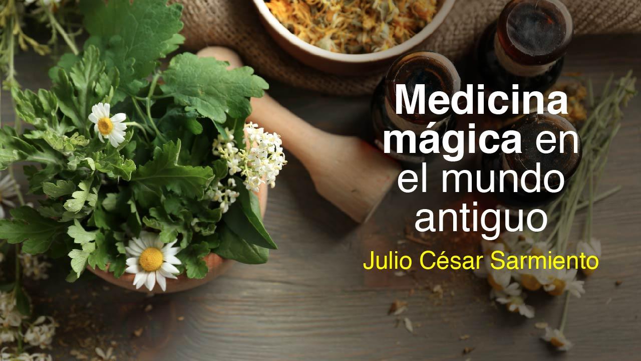 Medicina mágica en el mundo antiguo