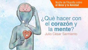 ¿Que hacer con el corazón y la mente? JCS