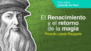 El renacimiento y el retorno de la magia