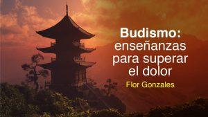 Budismo: enseñanzas para superar el dolor