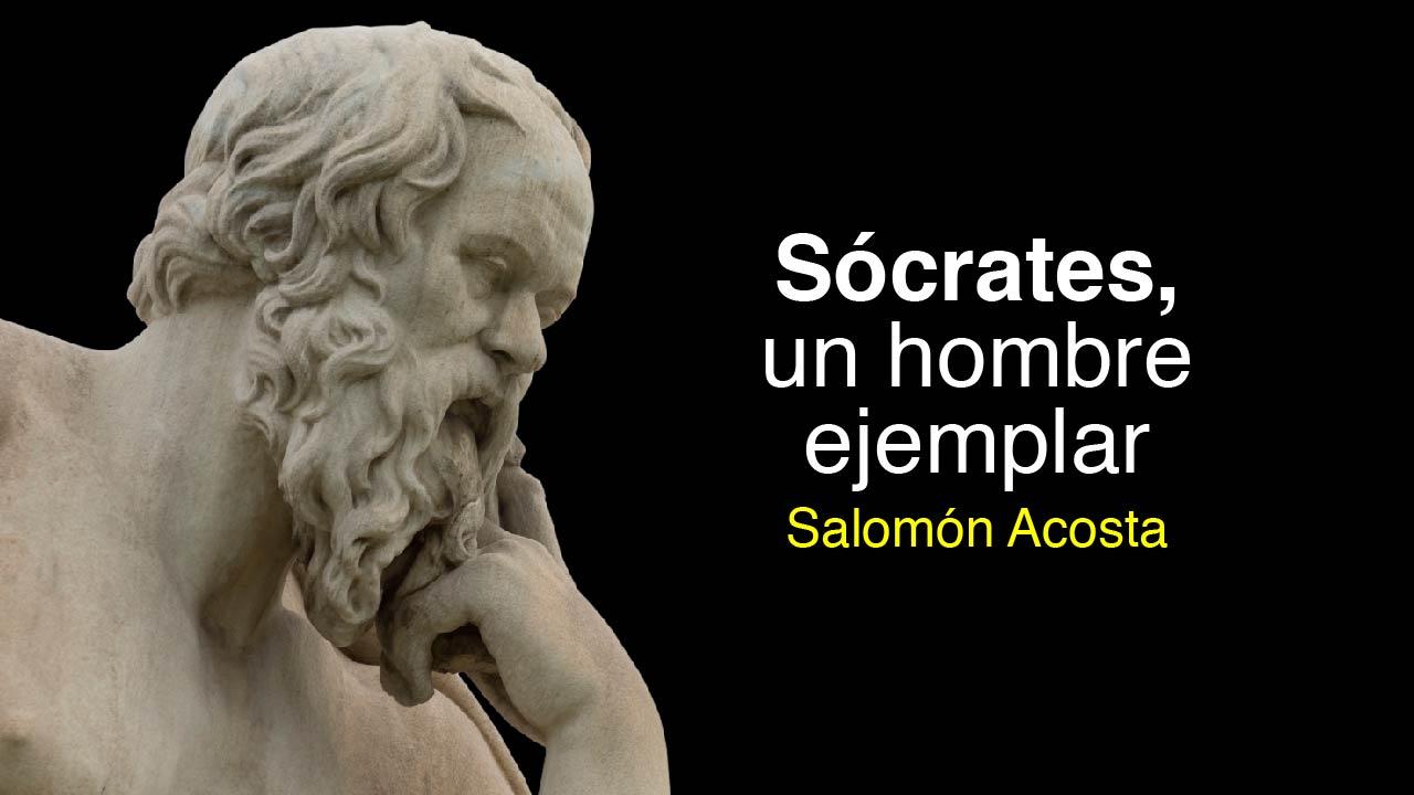 Sócrates, un hombre ejemplar