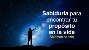 Sabiduría para encontrar tu propósito en la vida